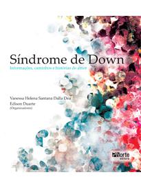 Síndrome de Down Informações, caminhos e histórias