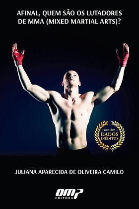 Afinal, quem são os lutadores de MMA?