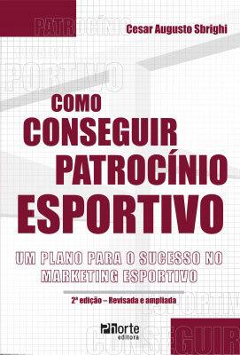 COMO CONSEGUIR PATROCÍNIO ESPORTIVO