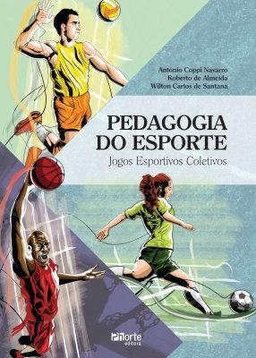 PEDAGOGIA DO ESPORTE: JOGOS ESPORTIVOS COLETIVOS