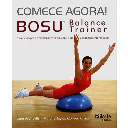 Comece agora! Bosu balance trainer