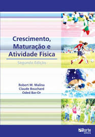 CRESCIMENTO MATURAÇÃO E ATIVIDADE FÍSICA - 2 ED