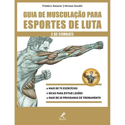GUIA DE MUSCULAÇÃO P/ ESPORTES DE LUTA
