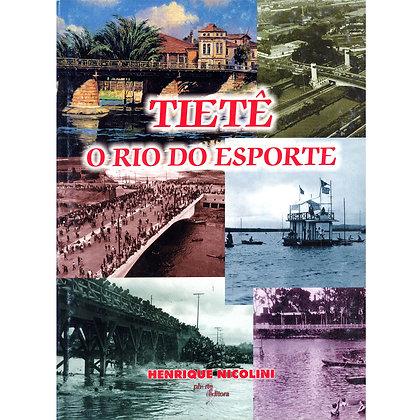 TIETÊ: O RIO DO ESPORTE