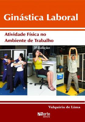GINÁSTICA LABORAL: ATIVIDADE FÍSICA NO TRABALHO