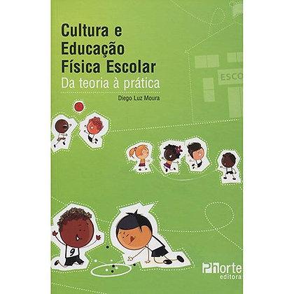 CULTURA E EDUCAÇÃO FÍSICA ESCOLAR