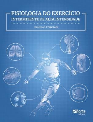 FISIOLOGIA DO EXERCÍCIO INTERMITENTE