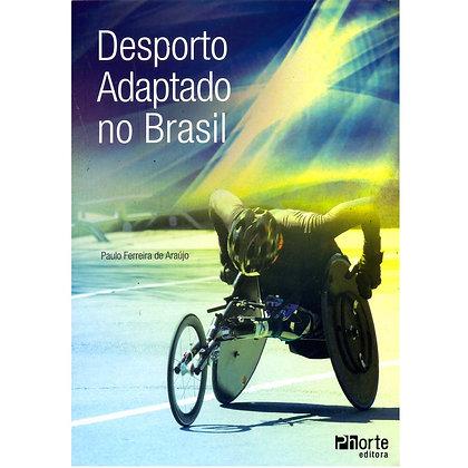 DESPORTO ADAPTADO NO BRASIL