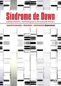 Síndrome de Down: crescimento, maturação e ativida