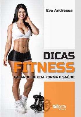 DICAS FITNESS - FALANDO DE BOA FORMA E SAÚDE