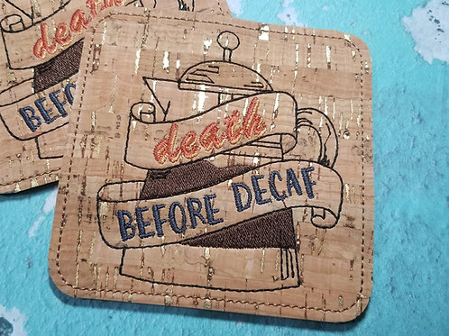 Beverage Coaster - Death Before Decaf