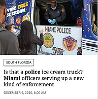 CPRF Sponsors Miami Police - Free Ice Cream Truck. Manned Uniformed Officers to operate free Ice cream truck