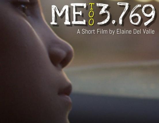 ME 3.769, Short Film, #metoo, Elaine Del Valle