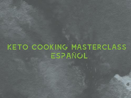 Keto cooking masterclass (ESPAÑOL)