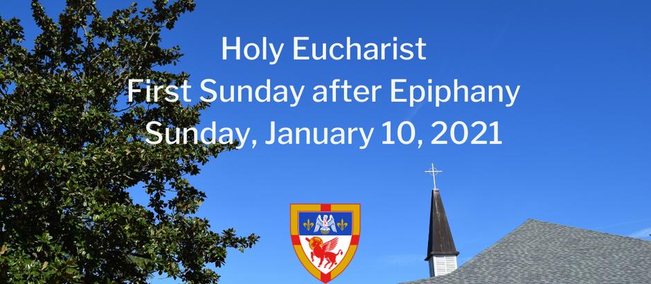 First Sunday after Epiphany: Sunday, January 10, 2021 Service @ 10:30 am on Facebook Live and Vimeo