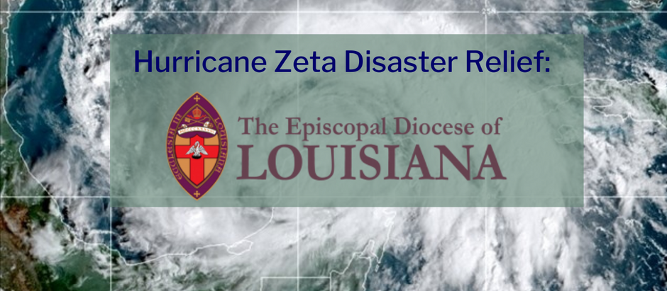 Message to the Diocese of Louisiana Following Hurricane Zeta