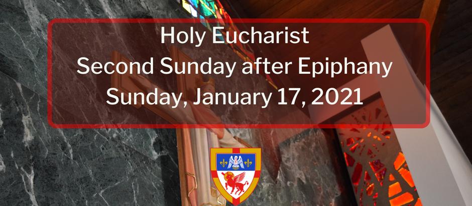 Second Sunday after Epiphany: Sunday, January 17, 2021 Service @ 10:30 am on Facebook Live and Vimeo