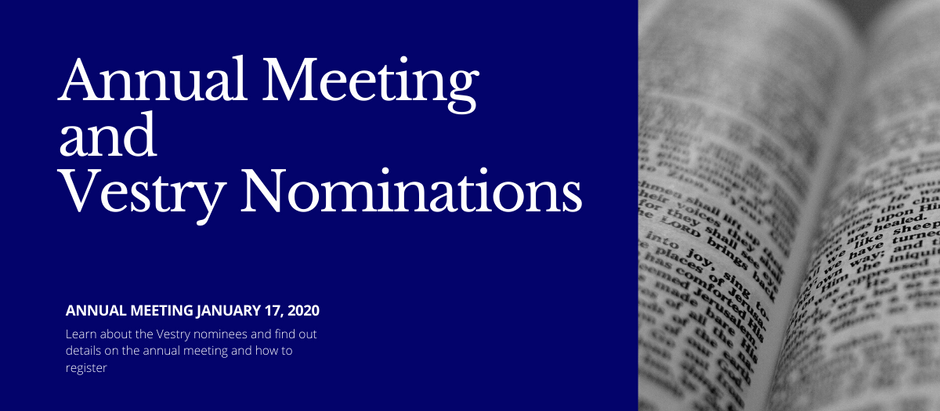 Annual Meeting and Vestry Nominations (updated January 16, 2021)