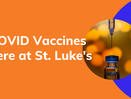 Get your COVID vaccine Feb. 25th at St. Luke's.