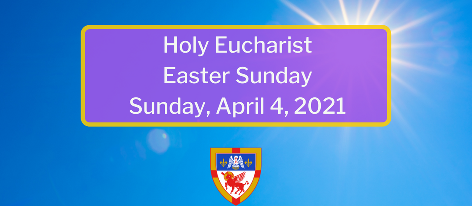 Easter Sunday: Sunday, April 4, 2021 Service @ 10:30 am on Facebook Live and Vimeo