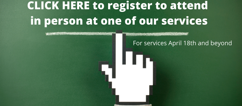 Register to attend in person services and events
