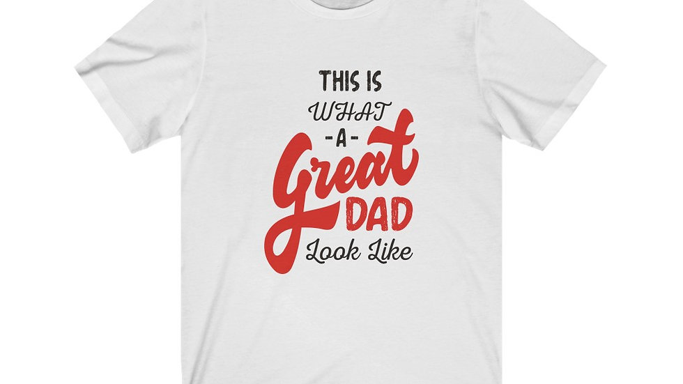 Daddy is Great - Jersey Short Sleeve Tee