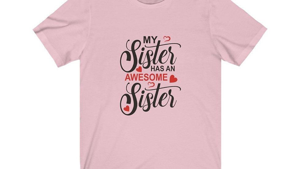 Beautiful Sweet Sister's - Jersey Short Sleeve Tee