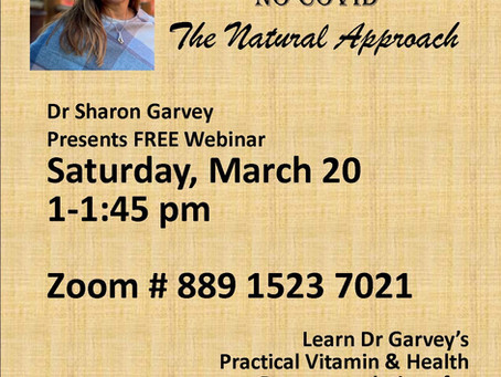 Pre Covid, Post Covid, No Covid. . . The Natural Approach by Dr. Garvey