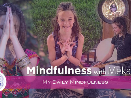 Mindfulness with Meka - My Daily Mindfulness