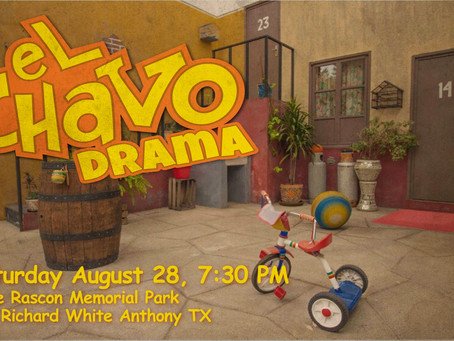 El Chavo Drama Outreach at Anthony TX