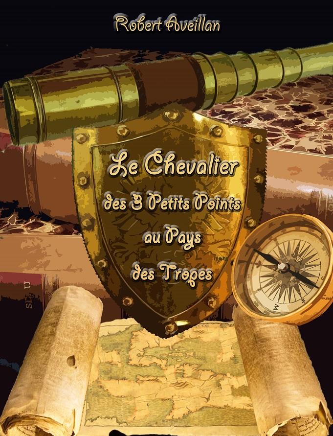 Le Chevalier des 3 petits points ...