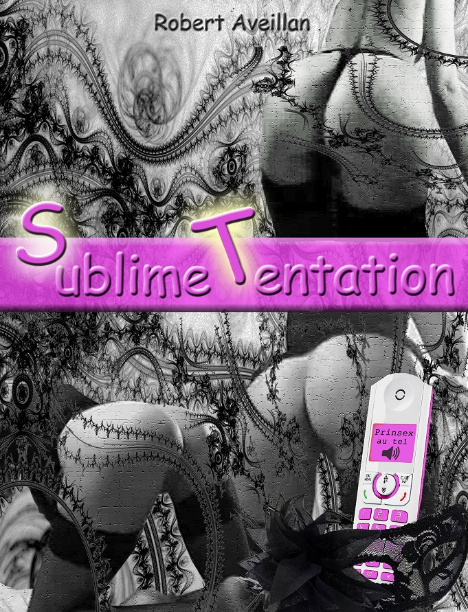 Sublime Tentation  / Robert Aveillan