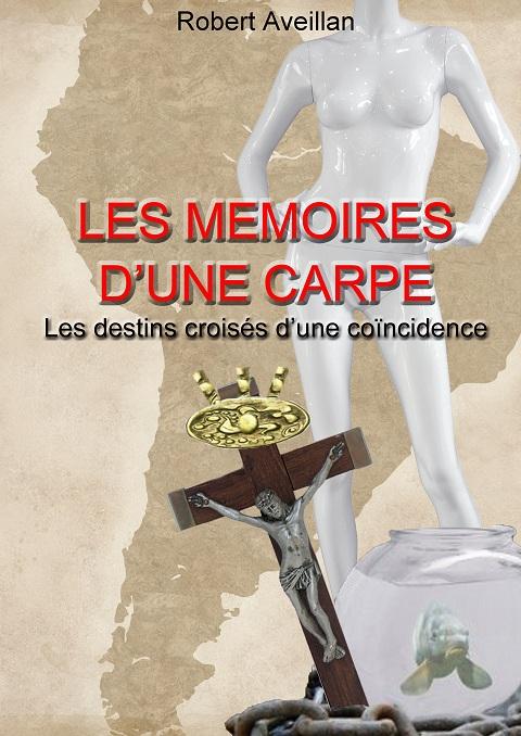Les Mémoires d'une Carpe - 2ème édit