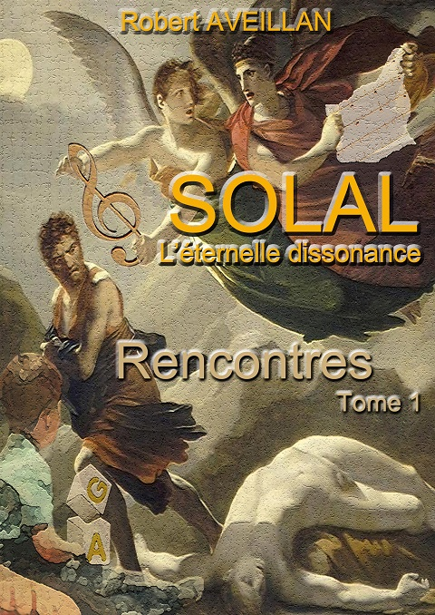 SOLAL - Tome 1 - Rencontres
