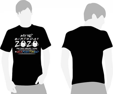 Friends Quarantine Birthday T-Shirt