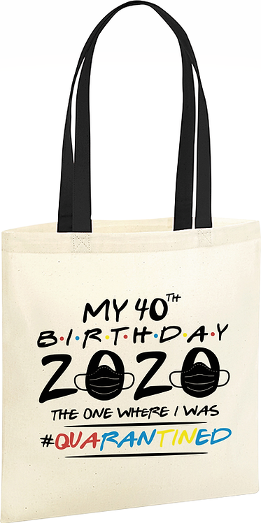 Friends Quarantine Birthday Tote Bag