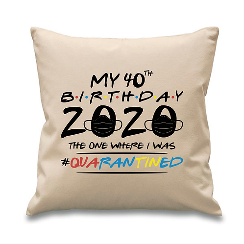 Friends Quarantine Birthday Cushion Cover