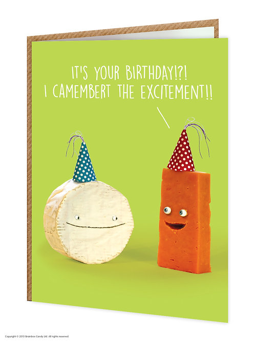 Say Cheese Greeting Card - Camembert It