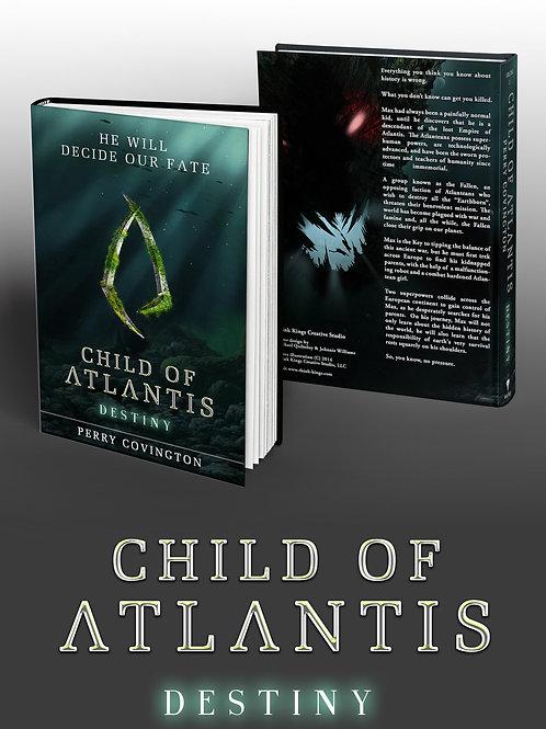 Child Of Atlantis: Destiny (SIGNED COPY)