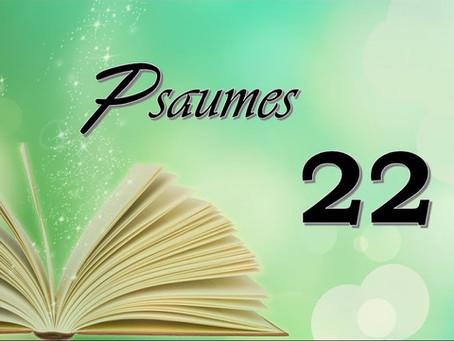 Le Psaume 22 annonce la passion du Christ