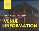 Old Pickle Factory Venue Info