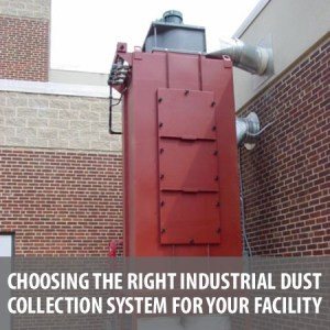 Choosing the Right Industrial Dust Collection System for Your Facility