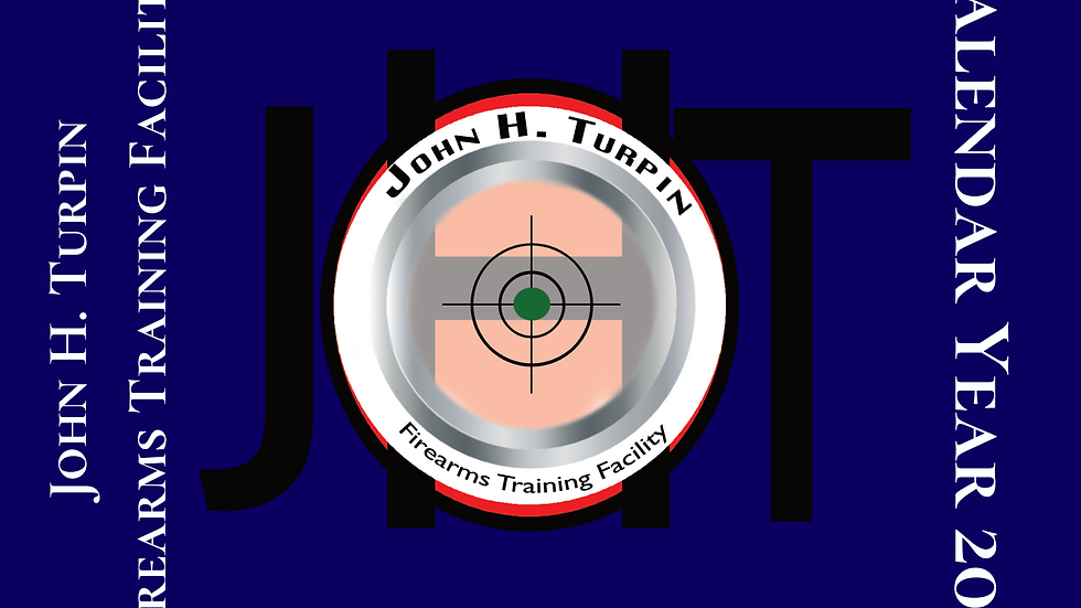 2021 JHT Firearms Training Facility Inaugural Calendar
