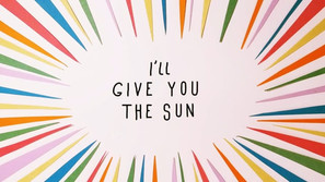 I'll Give You the Sun Title Sequence