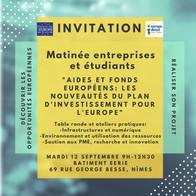 """Matinée entrepreneurs et étudiants: """"Aides et fonds européens: les nouveautés du plan d'inv"""