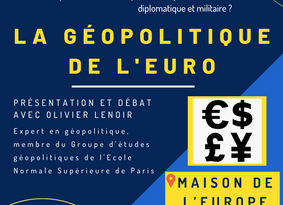 """""""La géopolitique de l'euro"""" à la Maison de l'Europe"""