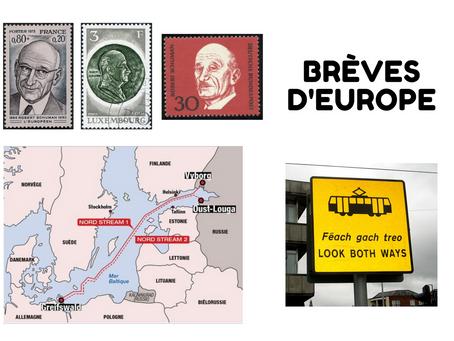 Trois brèves d'Europe