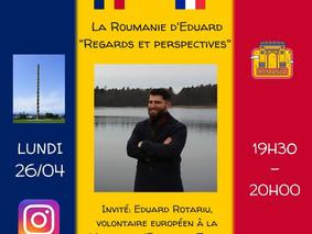 26 avril, 19h30 Insta Live - La Roumanie d'Eduard