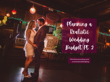 Planning a Realistic Wedding Budget: Pt 2