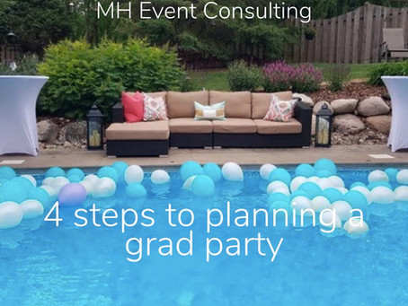 4 Steps To Planning a Grad Party
